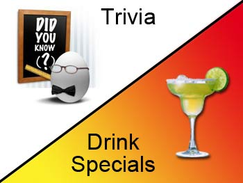 Trivia & Drink Specials on Wednesday's